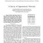 A Survey of Opportunistic Networks